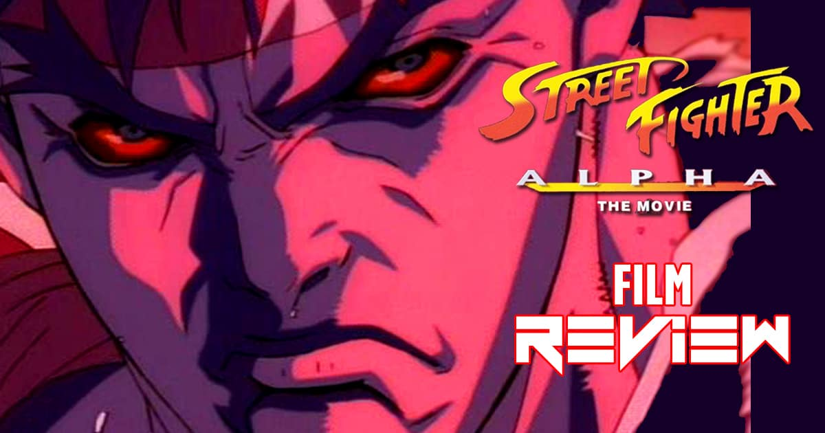 ANIME REVIEW: Street Fighter Alpha The Movie - Comic Watch